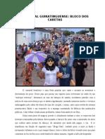 Guiratinga:Carnaval - Bloco Dos Caretas