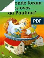 Onde Foram Os Ovos Da Galinha Paulina