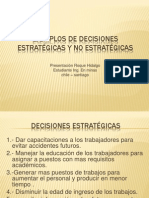 Ejemplos de Decisiones Estratégicas y No Estratégicas
