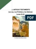 LA LEY Y LOS PROFETAS Por Roberto Carlos Retana Lorenzana