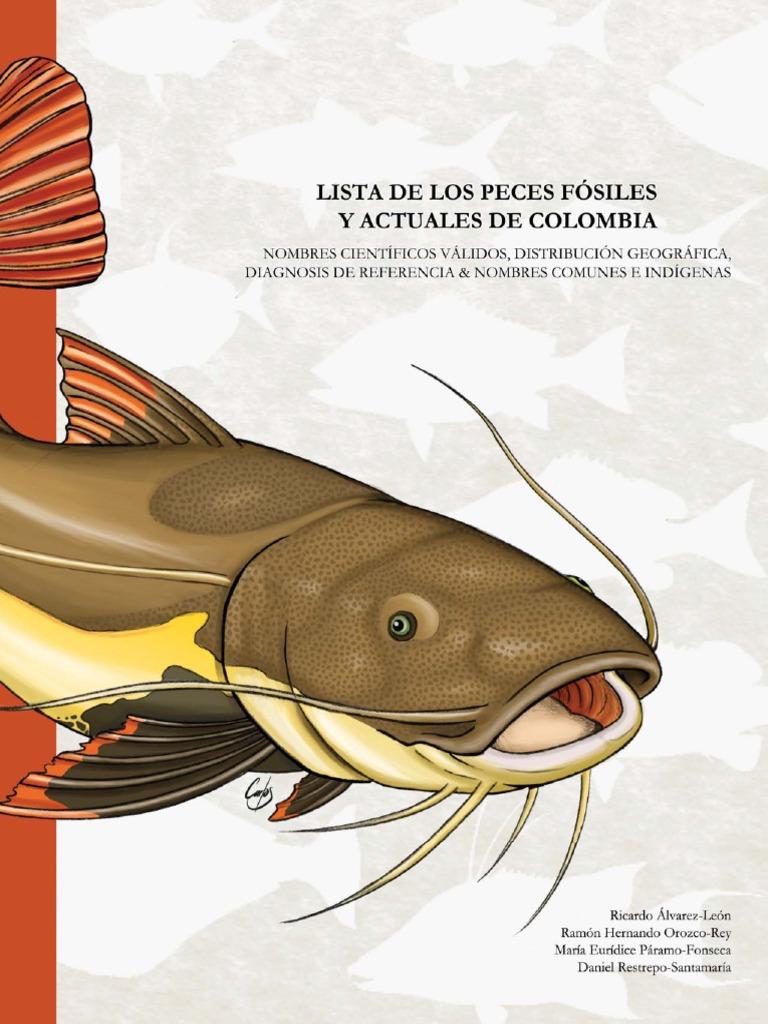 Lista de Los Peces Fosiles y Actuales de Colombia
