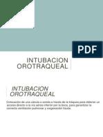 Entubacion Orot