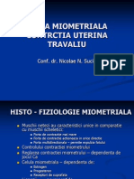 Fibra Miometriala, Travaliu Normal & Distocic