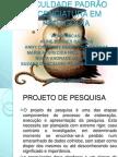 Slides de Projeto de Pesquisa - Reis