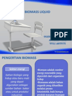 Biomass Liquid