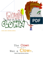 The Clown That Forgot Why he was a Clown.