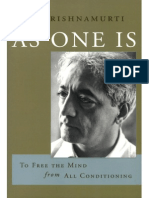 Krishnamurti - As One Is