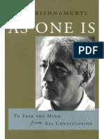 Krishnamurti - As One Is