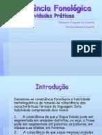 4. Consciência Fonológica - Atividades Práticas