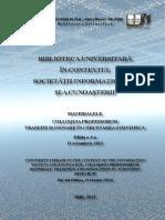 BIBLIOTECA UNIVERSITARĂ ÎN CONTEXTUL SOCIETĂŢII INFORMAŢIONALE ŞI A CUNOAŞTERII