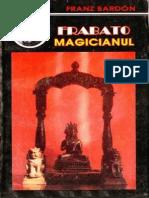 Franz Bardon Frabato Magicianul