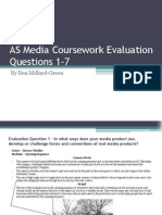 As Media Coursework Evaluation Questions 1-7