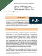 Manual de Procedimientos Para La Delimitación y Codificación de Cuencas Hidrográficas Del Perú