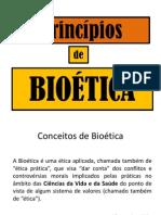 Aula_05_-_Principios_de_Bioetica.ppt