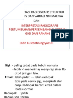Interpretasi Radiografis Struktur Anatomis Dan Variasi Normal,