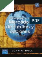 Introduccion a Los Mercados Futuros y Opciones Hull 6ta