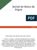 0000000 a Carater Flexivel Do Lexico Da Lingua