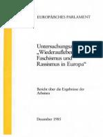 """Untersuchungsausschuß """"Wiederaufleben des Faschismus und Rassismus in Europa"""" (Europäisches Parlament, Dezember 1985)"""