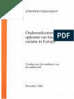Onderzoekcommissie opkomst van fascisme en racisme in Europa (EUROPEES PARLEMENT, December 1985)