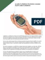 Aclarando conceptos sobre la diabetes Excelentes consejos Si buscas información sobre la diabetes