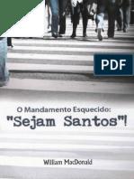Portuguese-O Mandamento Esquecido Sejam Santos 2011