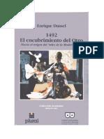 Dussel Enrique 1492 El Encubrimiento Del Otro Hacia El Mito de La Modernidad 1992