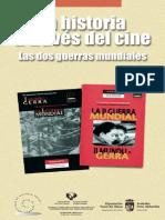 La Historia a Traves Del Cine. Las Dos Guerras Mundiales
