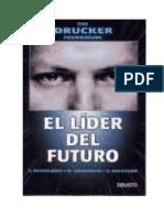 Peter F. Drucker - El Lider Del Futuro-libre