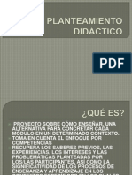 PLANTEAMIENTO DIDÁCTICO