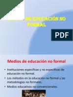 mediosdeeducacinnoformal-090311233721-phpapp01