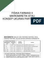 Fisika Farmasi (Mikromiretik Atau Konsep Ukuran Partikel Zat)