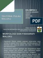 Ppt Tektonik Pulau Maluku Klp 9