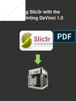 Using Slic3r With the XYZprinting DaVinci 1.0