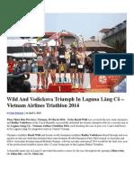 Wild and Vodickova Triumph in Laguna Lang Co – Vietnam Airlines Triathlon 2014