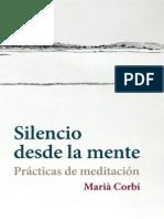 Silencio Desde La Mente Practicas de Meditacion Maria Corbí