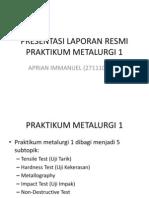 Presentasi Laporan Resmi Praktikum Metalurgi 1