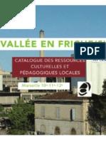 Présentation du catalogue « Vallée en friche(s) »