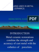Porcelains Used in Metal Ceramics / orthodontic courses by Indian dental academy