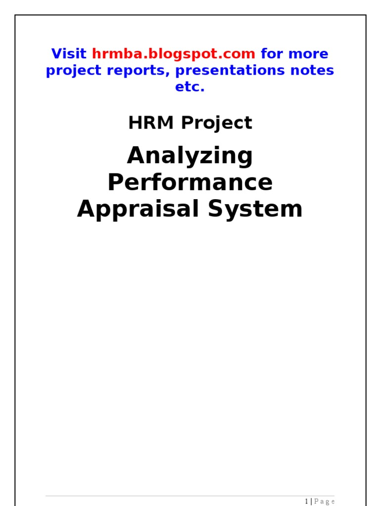 performance appraisal project report Mba (human resources) jean thomas a project report on performance appraisal effectiveness analysis at champion voyager designers pvt ltd submitted to.
