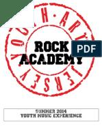 ROCK ACADEMY Summer 2014