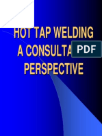 Hot Tap Welding a Consultants Perspective