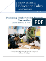 Evaluating Teachers with Classroom Observations
