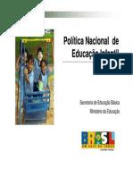 Política Nacional de Educação Infantil - Secretaria de Educação Básica Do MEC