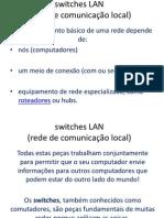 7 - Switches LAN