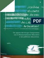Cual Es El Costo de Una Educación de Calidad en Argentina