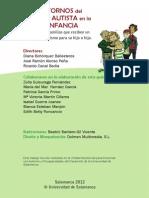 LOS TRASTORNOS del  ESPECTRO AUTISTA en la  PRIMERA INFANCIA Guía básica para familias que reciben un diagnóstico de autismo para su hijo o hija.