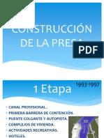 Construcción de La Presa