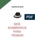 de Bono, Edward - 6 sombreros para pensar.doc