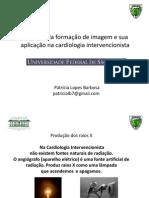 Princípio Da Formação de Imagem e Sua Aplicação Na Cardiologia Intervencionista