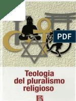 VIGIL J.M. - Teología Del Pluralismo Religioso - Borla 2008